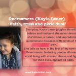 Overcomers series (Kayla Lauer): 'Faith, trust and pixie dust'